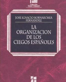Portada del libro La Organización de los Ciegos Españoles
