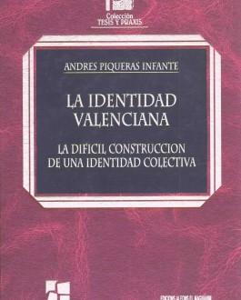 Portada del libro La identidad valenciana. La difícil construcción de una identidad colectiva
