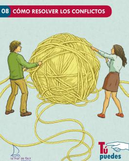Portada Cómo resolver los conflictos: Tú puedes