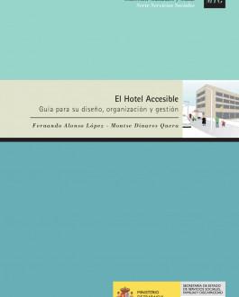 Portada del Libro El Hotel accesible. Guía para su diseño, organización y gestión