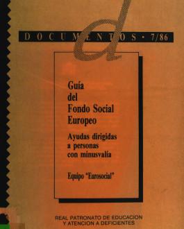 Portada Guía del Fondo Social Europeo. Ayudas dirigidas a personas con minusvalía