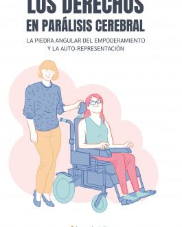 Portada Los derechos en Parálisis Cerebral. La piedra angular del empoderamiento y la auto-representación