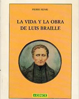 PortadaLa vida y obra de Luis Braille