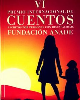 VI premios internacional de cuentos Fundación Anade