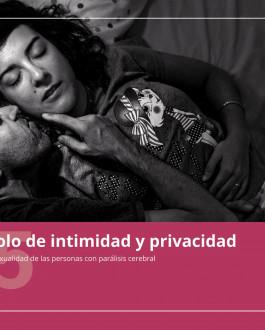 Cubierta Protocolo de intimidad: el derecho a la sexualidad en las personas con parálisis cerebral.