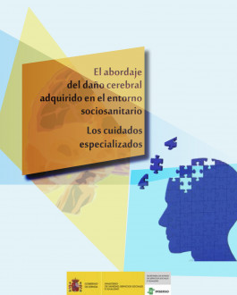 Portada El abordaje del daño cerebral adquirido en el entorno sociosanitario. Los cuidados especializados