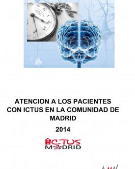Atencion a los pacientes con ictus en la Comunidad de Madrid (2014)