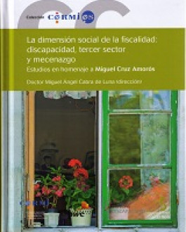 Portada La dimensión social de la fiscalidad: discapacidad, tercer sector y mecenazgo