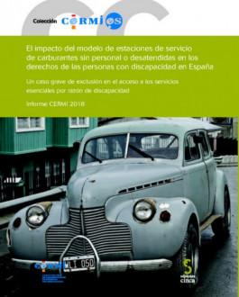 Portada del Libro El impacto del modelo de estaciones de servicio de carburantes sin personal o desatendidas en los derechos de las personas con discapacidad en España