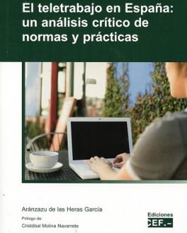 Portada El teletrabajo en España: un análisis crítico de normas y prácticas