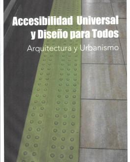 Portada del Libro Accesibilidad universal y diseño para todos. Arquitectura y urbanismo