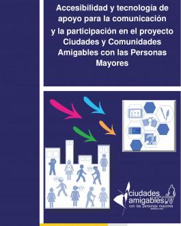 Portada Accesibilidad y tecnología de apoyo para la comunicación y la participación en el proyecto Ciudades y Comunidades Amigables con las Personas Mayores