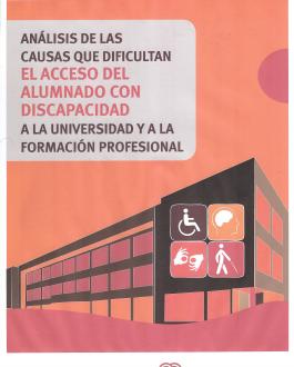 Portada del DVD Análisis de las causas que dificultan el acceso del alumnado con discapacidad a la universidad y a la formación profesional