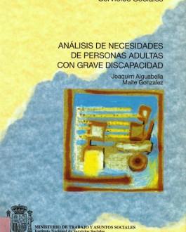 Portada del Libro Análisis de necesidades de personas adultas con grave discapacidad