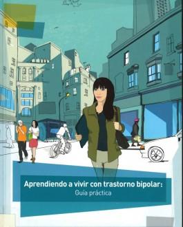 Portada del libro Aprendiendo a vivir con trastorno bipolar: Guía práctica
