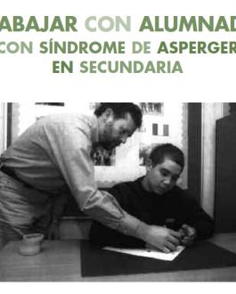 Portada del Libro Trabajar con alumnado con síndrome de asperger en secundaria