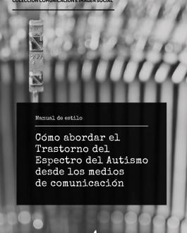 Portada del Libro Cómo abordar el Trastorno del Espectro del Autismo desde los medios de comunicación