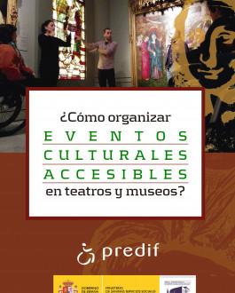 Portada ¿Cómo organizar eventos culturales accesibles en teatros y museos?