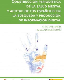 Portada Construcción periodística de la salud mental y actitud de los españoles en la búsqueda y producción de información digital
