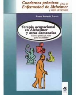 portada Terapia ocupacional de Alzheimer y otras demancias. Nuevos puntos de vista para un cuidador