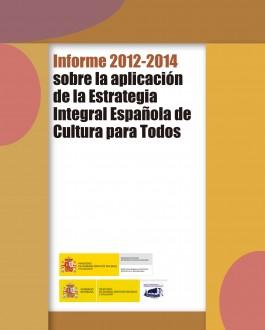 Portada Informe 2012-2014 sobre la aplicación de la estrategia Integral española de cultura para todos