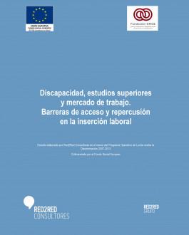 Portada Estudio sobre Discapacidad, estudios superiores, y mercado de trabajo. Barreras de acceso y repercusión en la inserción laboral