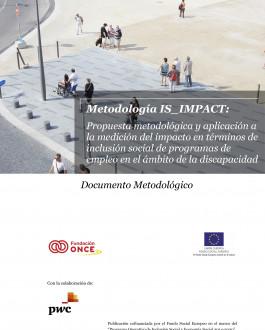 Portada Metodología IS_IMPACT: Propuesta metodológica y aplicación a la medición del impacto en términos de inclusión social de programas de empleo en el ámbito de la discapacidad