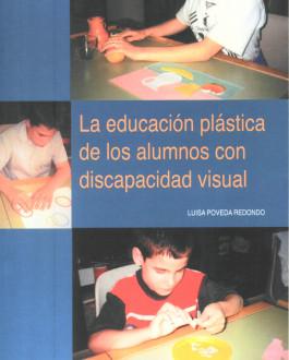La educación plástica de los alumnos con discapacidad visual