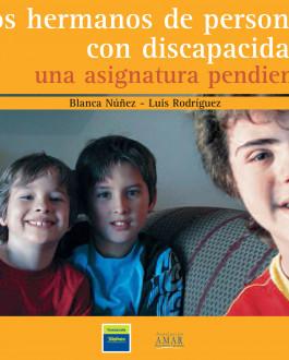 Portada del Libro Los hermanos de personas con discapacidad: una asignatura pendiente