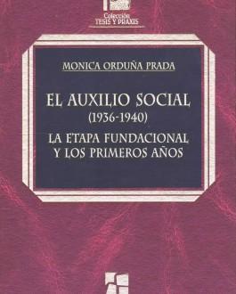 Portada del libro El auxilio social (1936-1940). La etapa fundacional y los primeros años