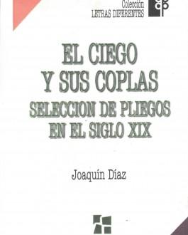 Portada del Libro  El ciego y sus coplas. Selección de pliegos en el siglo XIX