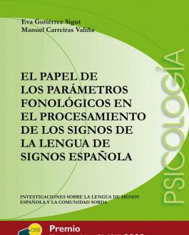 Portada El papel de los parámetros fonológicos en el procesamiento de los signos de la LSE