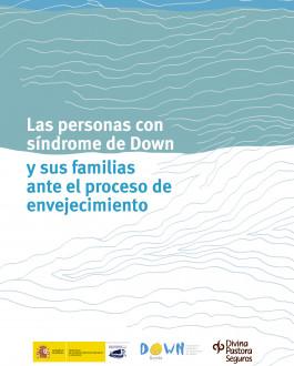 Portada Las personas con síndrome de Down y sus familias ante el proceso de envejecimiento