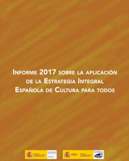 Portada Informe 2017 sobre la aplicación de la Estrategia Integral Española de Cultura para todos