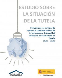 Cubierta Evolución de los servicios de apoyo a la capacidad jurídica de las personas con discapacidad intelectual o del desarrollo en España (2015 – 2019)