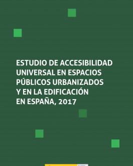 Portada Estudio de accesibilidad universal en espacios públicos urbanizados y en la edificación en España, 2017