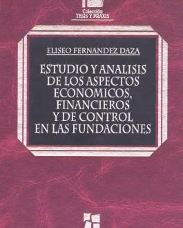 Portada Estudio y análisis de los aspectos económicos, financieros y de control de las fundaciones