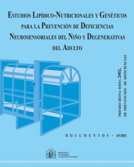 Portada Estudios lipídico-nutricionales y genéticos para la prevención de deficiencias neurosensoriales del niño y degenerativas del adulto