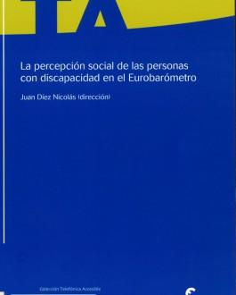 portada La percepción social de las personas con discapacidad en el eurobarómetro