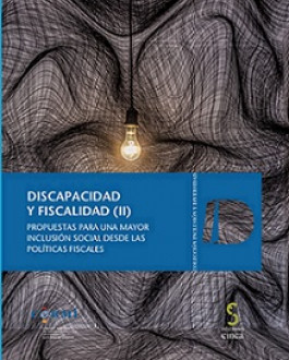 Portada del Libro Discapacidad y fiscalidad (II). Propuestas para una mayor inclusión social desde las políticas fiscales