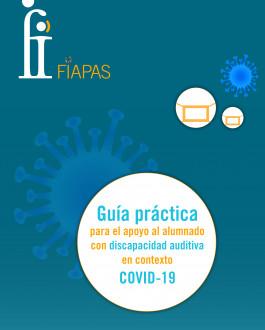 Cubierta Guía práctica para el apoyo al alumnado con discapacidad auditiva en contexto COVID-19