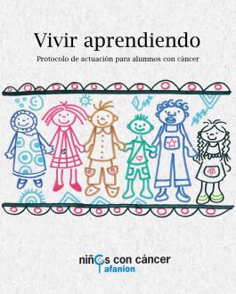 Vivir aprendiendo: Protocolo de actuación para alumnos con cáncer