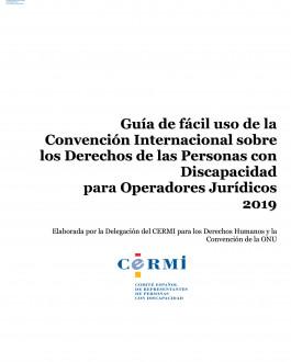 Guía de fácil uso de la Convención Internacional sobre los Derechos de las Personas con Discapacidad para Operadores Jurídicos