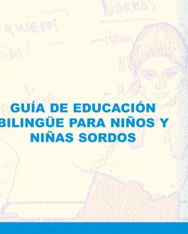 Portada Guía de educación bilingüe para niños y niñas sordos