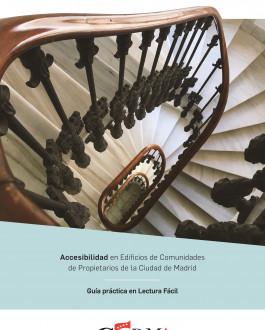 Accesibilidad en Edificios de Comunidades de Propietarios de la Ciudad de Madrid Guía práctica en lectura fácil