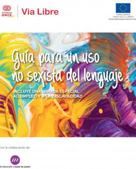 Portada Guía para un uso no sexista del lenguaje. Incluye una mirada especial al empleo y a la discapacidad