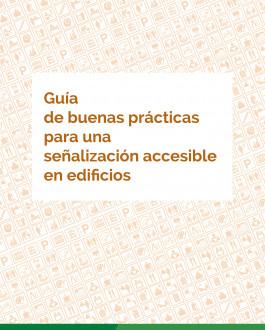 Portada Guía de buenas prácticas para una señalización accesible en edificios públicos