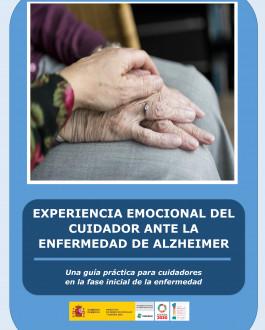 Cubierta Experiencia emocional del cuidador ante la enfermedad de Alzheimer. Una guía práctica para cuidadores en la fase inicial de la enfermedad