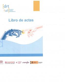 Portada del LibroLibro de ACTAS III Congreso Internacional sobre Domótica, Robótica y Teleasistencia para Todos. DRT4all 2009