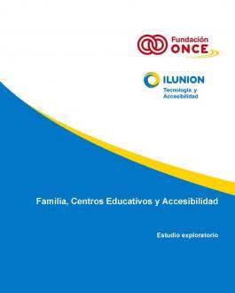 Portada del Informe Familia, Centros Educativos y Accesibilidad. Estudio exploratorio